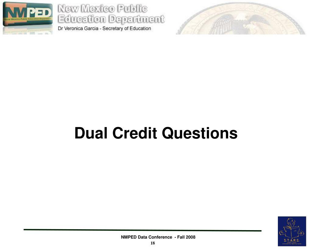 Dual Credit Questions