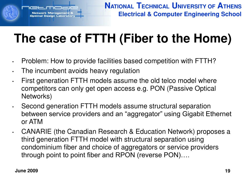 The case of FTTH (Fiber to the Home)