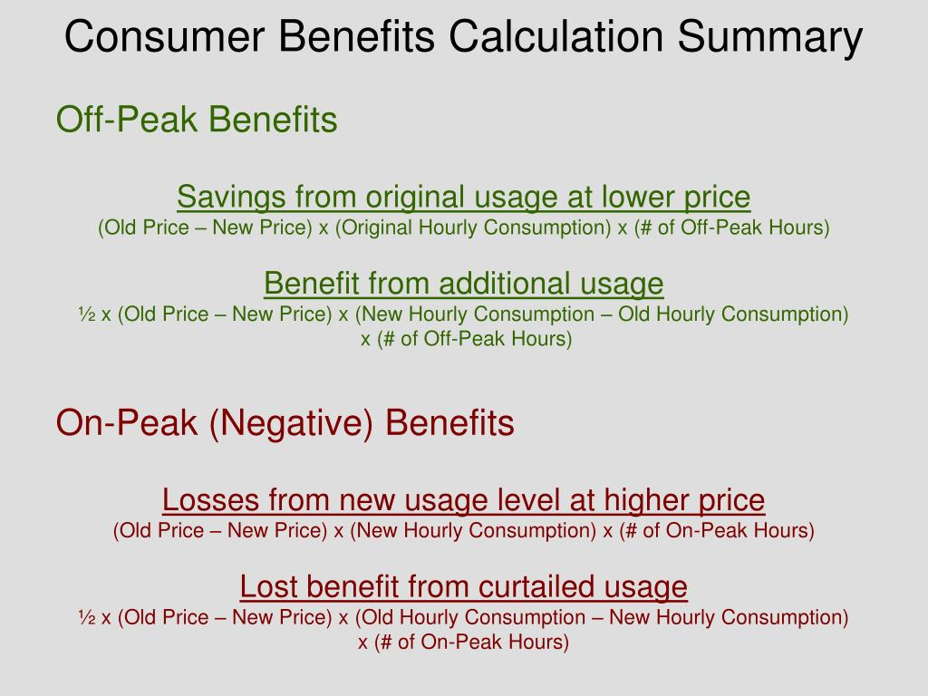 Consumer Benefits Calculation Summary