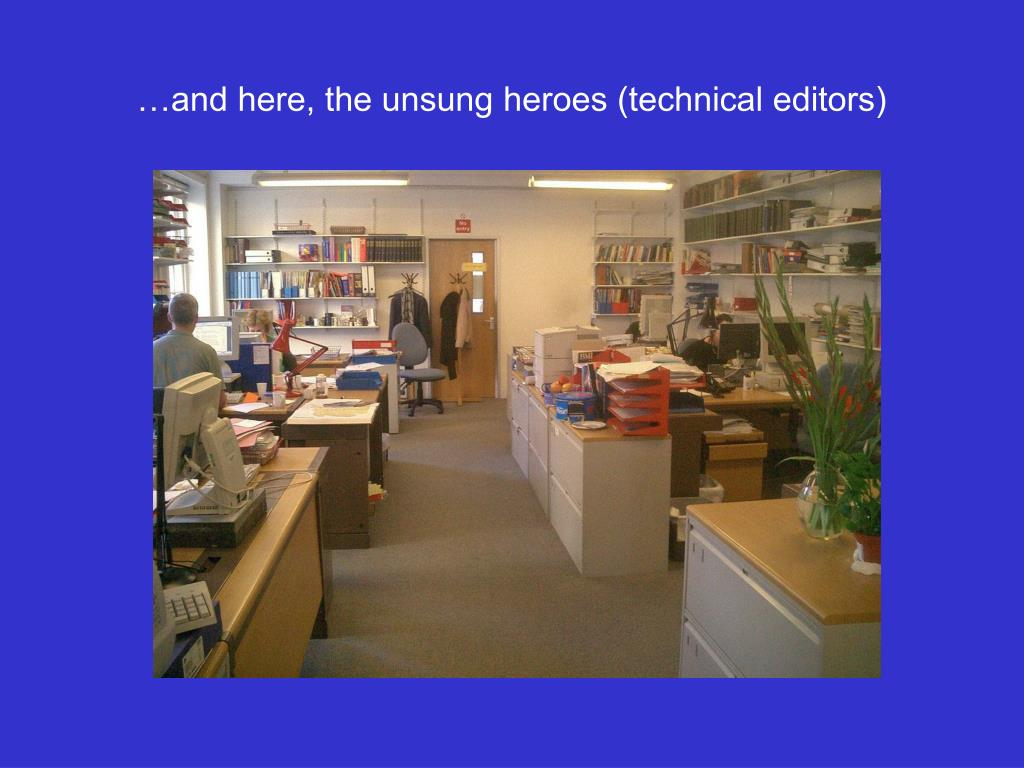 …and here, the unsung heroes (technical editors)