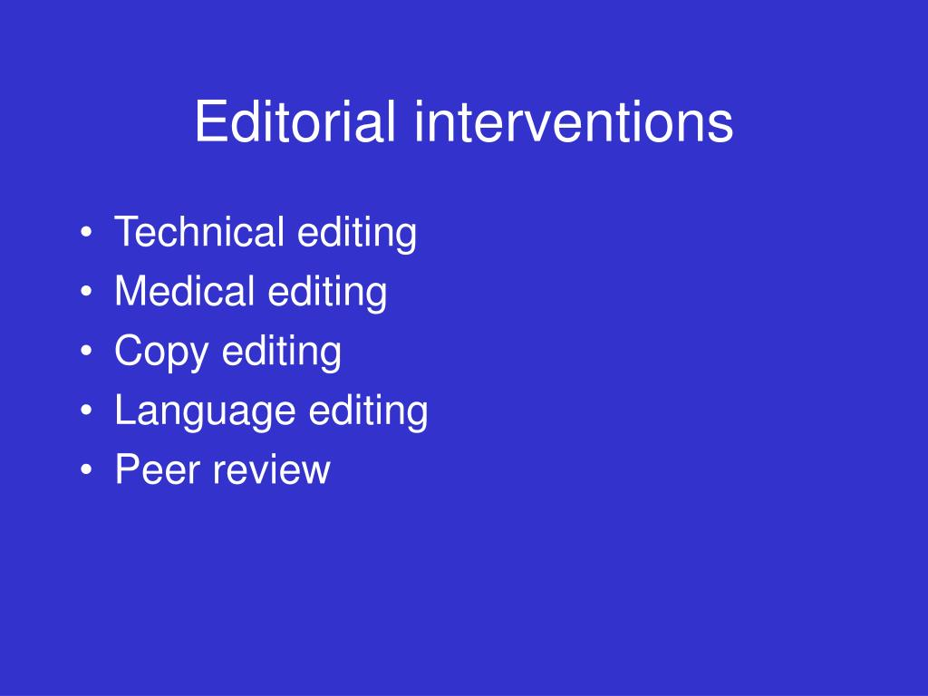 Editorial interventions