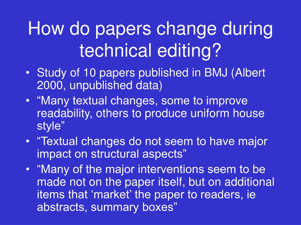 How do papers change during technical editing?