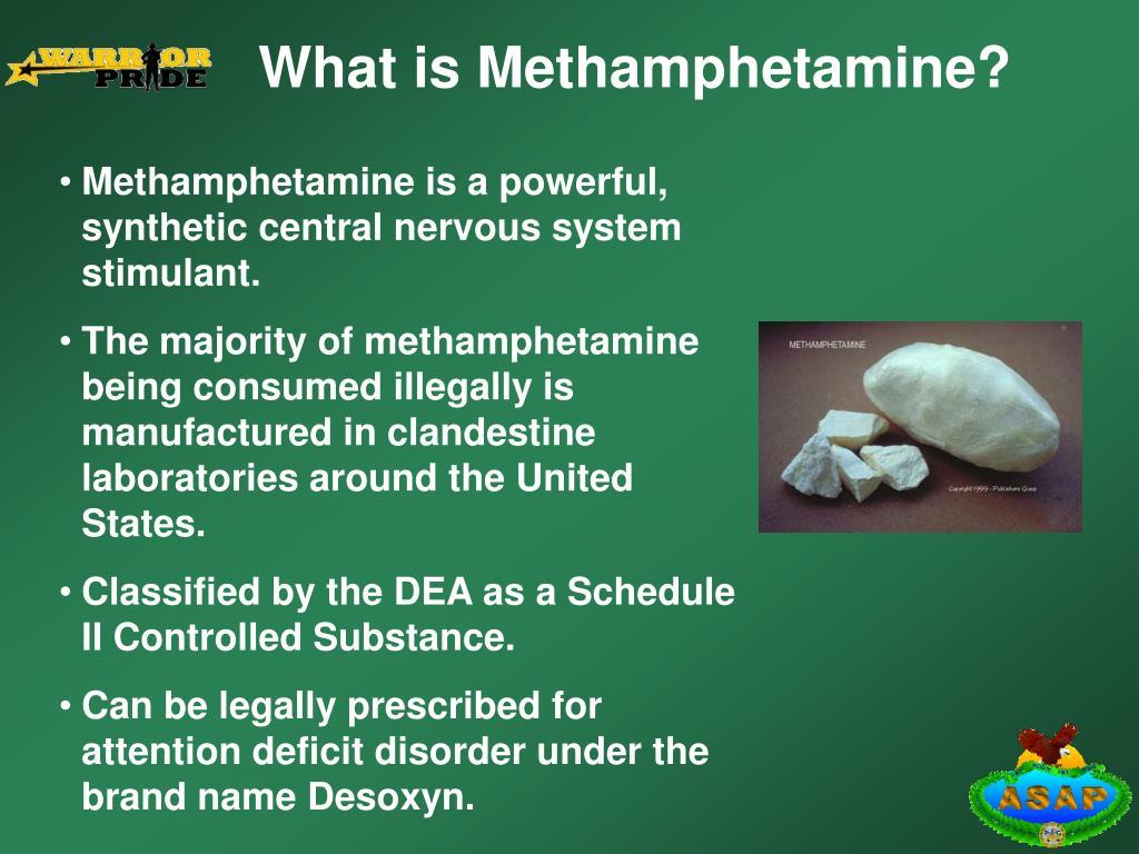 What is Methamphetamine?