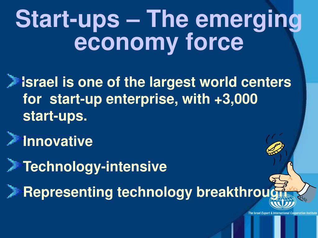 Start-ups – The emerging economy force