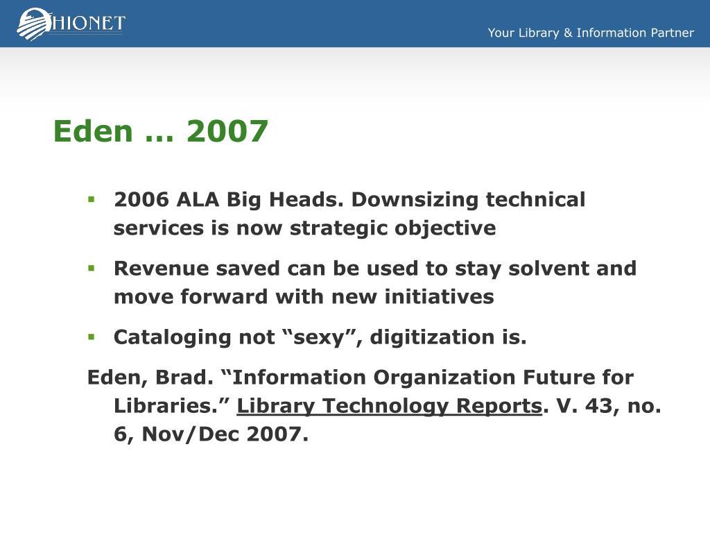Eden … 2007