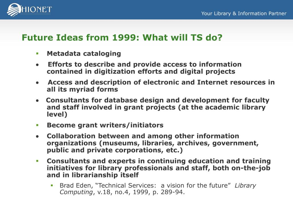 Future Ideas from 1999: What will TS do?