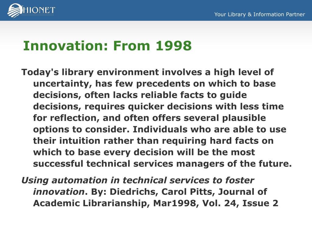 Innovation: From 1998
