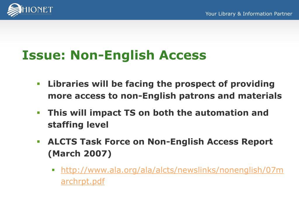 Issue: Non-English Access