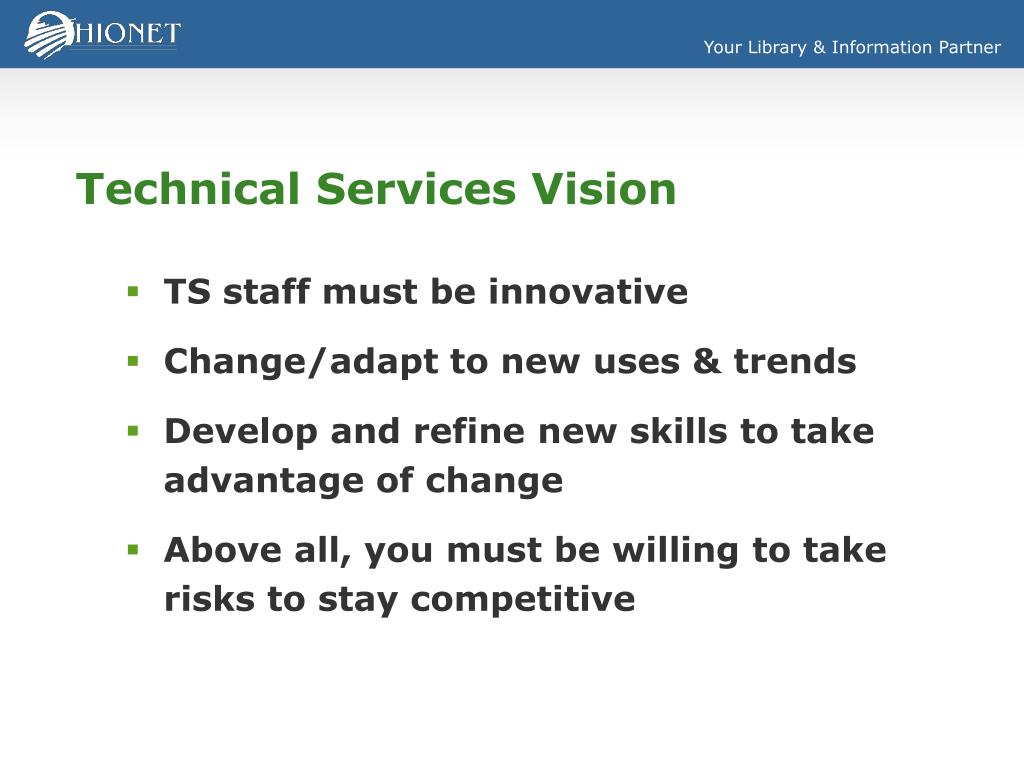 Technical Services Vision