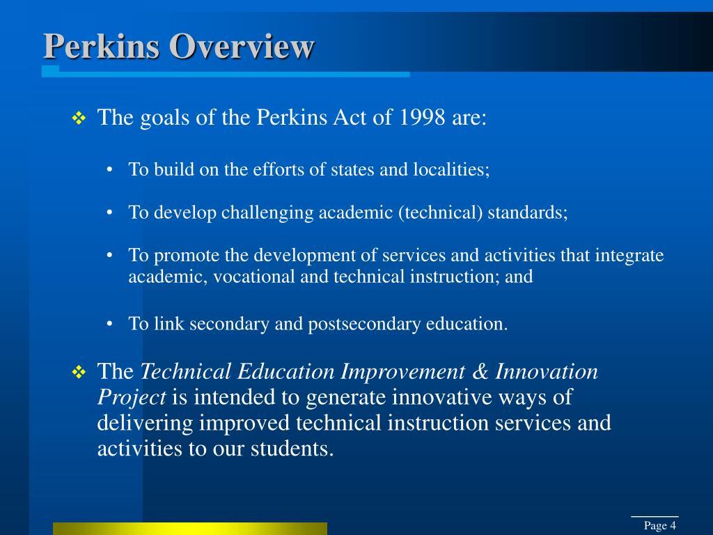 Perkins Overview