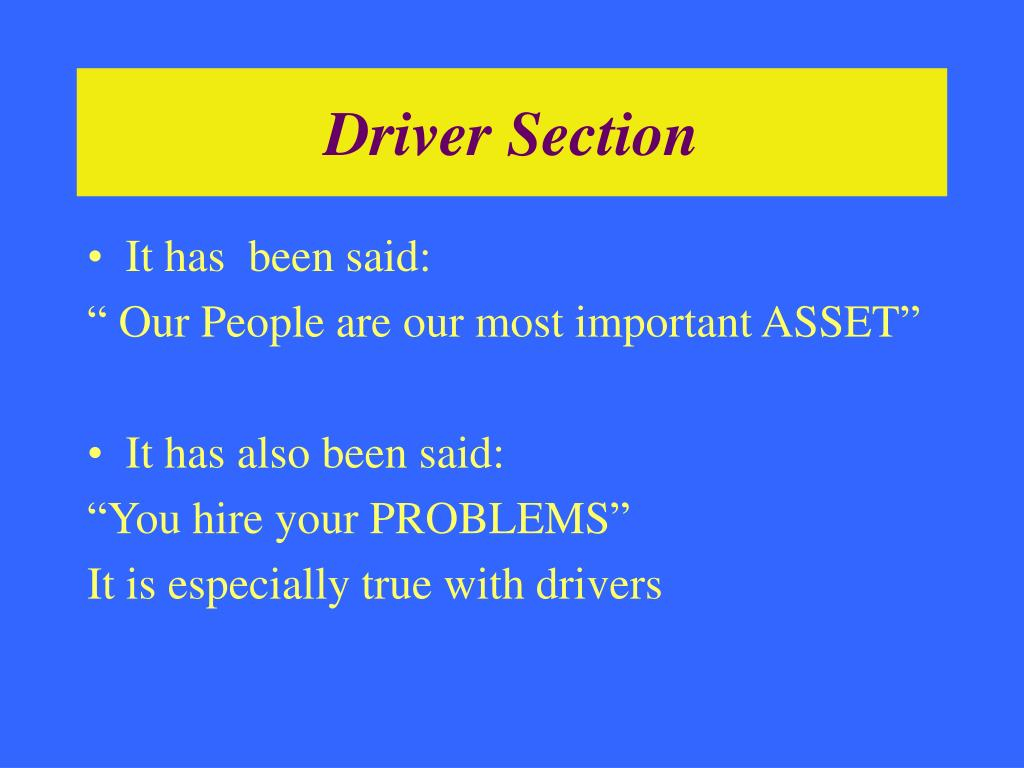 Driver Section