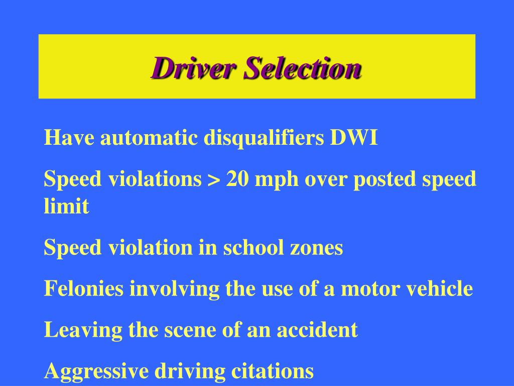 Driver Selection