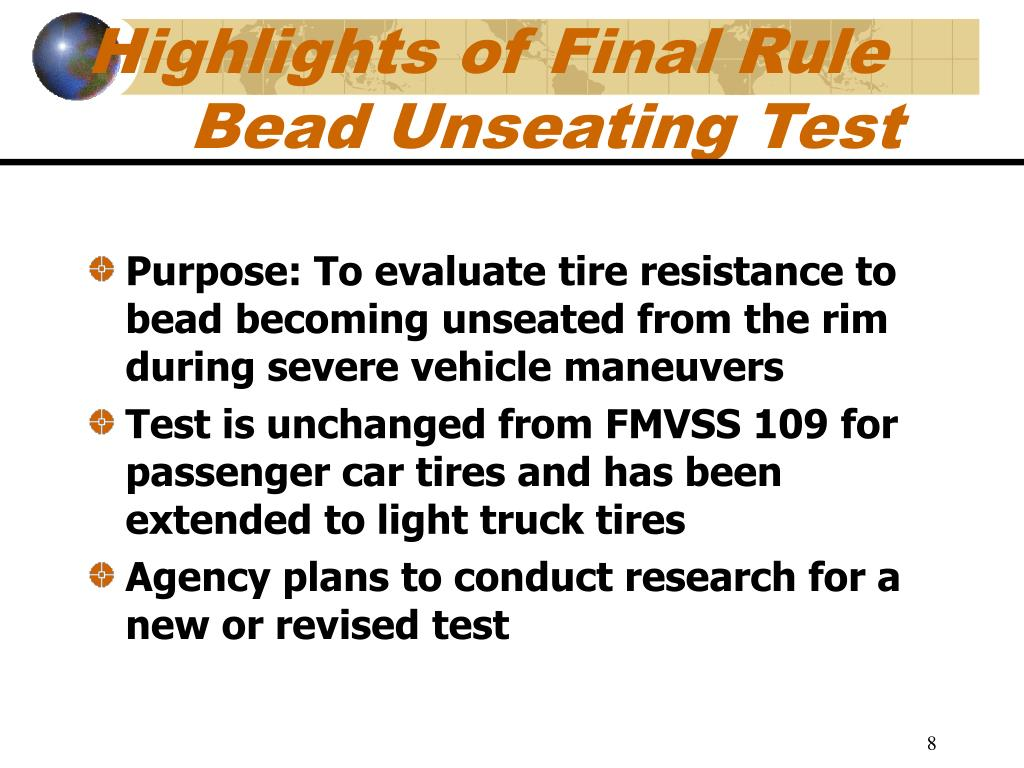 Highlights of Final Rule Bead Unseating Test