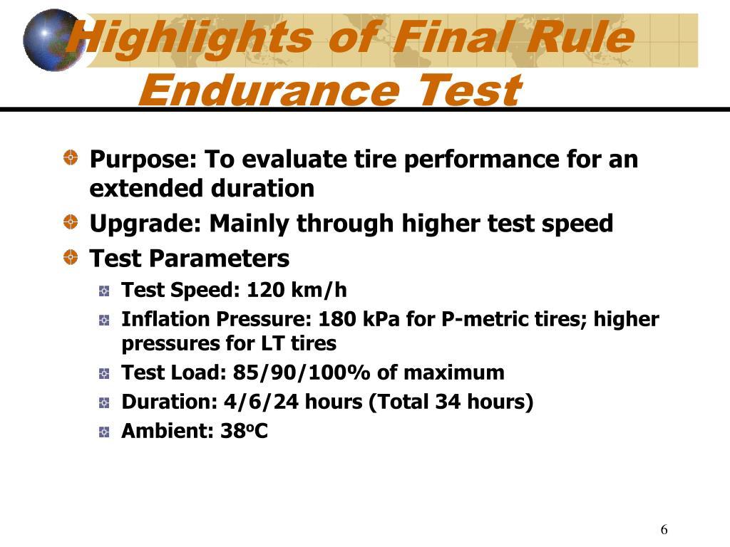Highlights of Final Rule Endurance Test