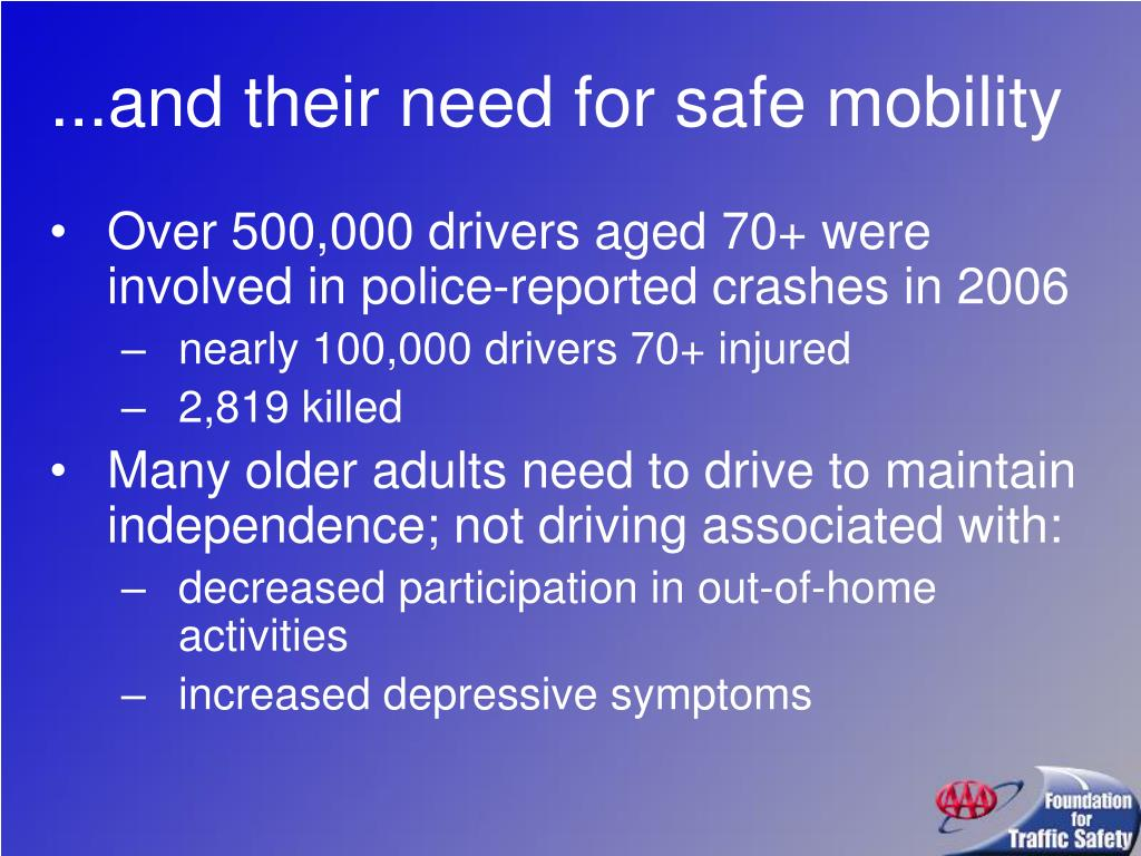 ...and their need for safe mobility