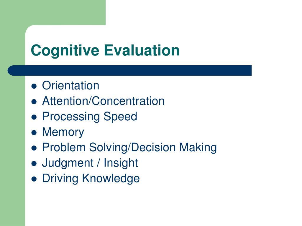 Cognitive Evaluation