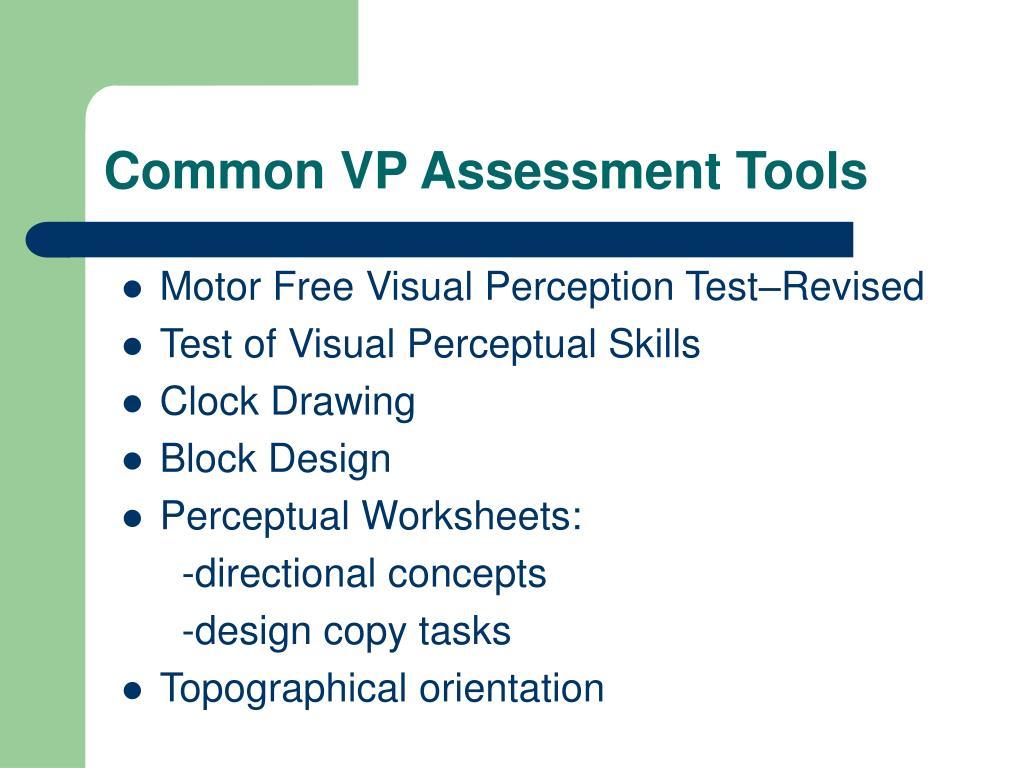 Common VP Assessment Tools