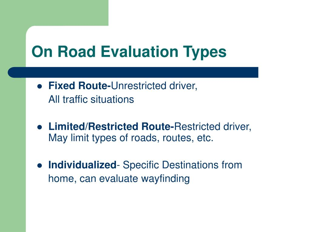 On Road Evaluation Types
