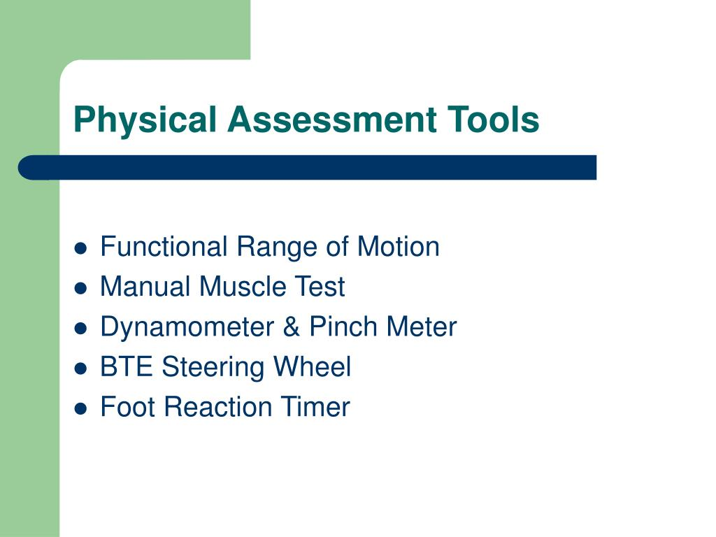 Physical Assessment Tools