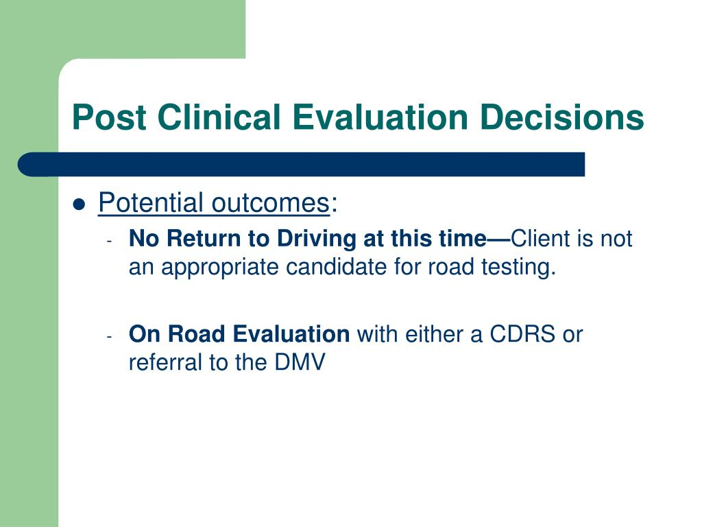 Post Clinical Evaluation Decisions