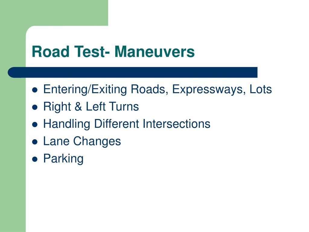 Road Test- Maneuvers
