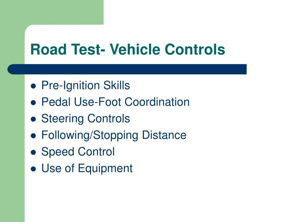 Road Test- Vehicle Controls
