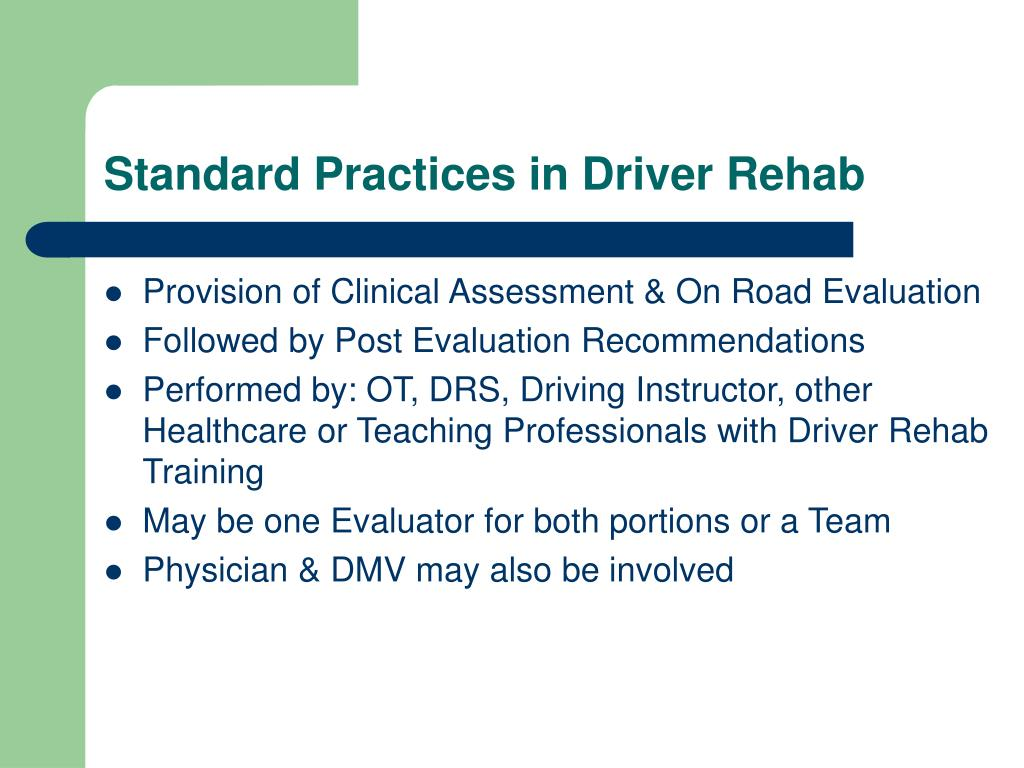 Standard Practices in Driver Rehab