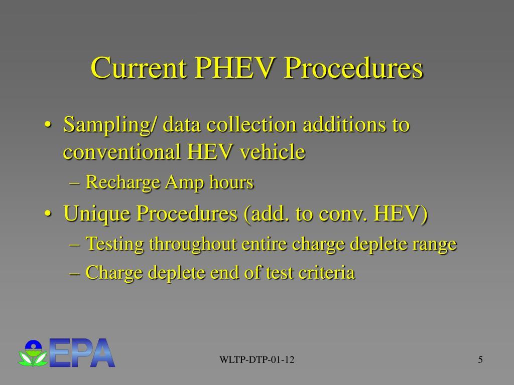 Current PHEV Procedures