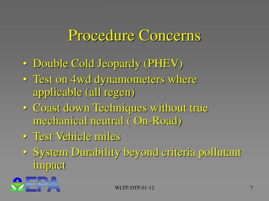Procedure Concerns