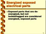 energized exposed electrical parts3