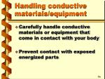 handling conductive materials equipment