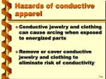 hazards of conductive apparel
