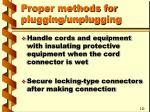 proper methods for plugging unplugging35