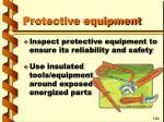 protective equipment40