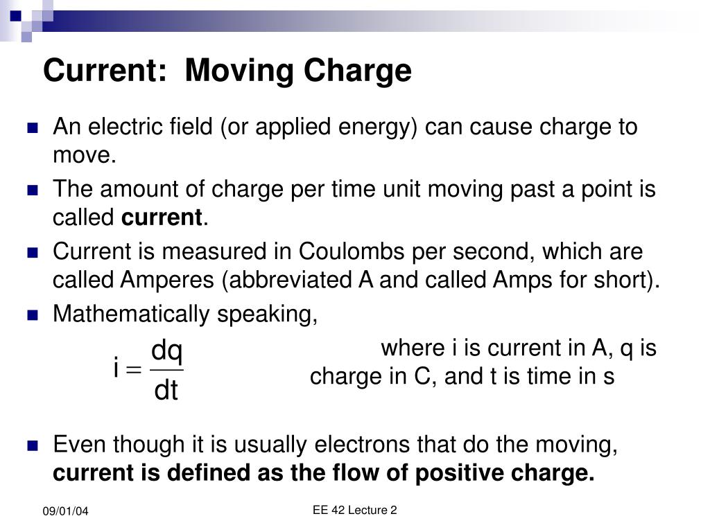 Current:  Moving Charge