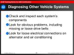 diagnosing other vehicle systems66
