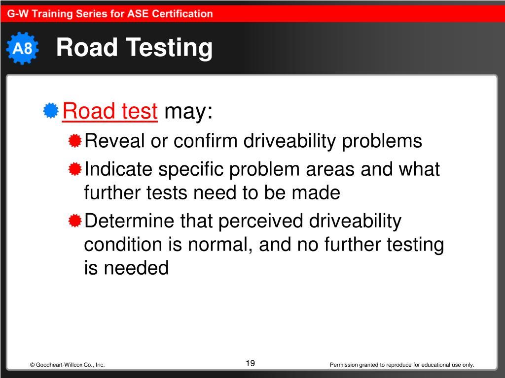 Road Testing