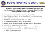 before reporting to swos