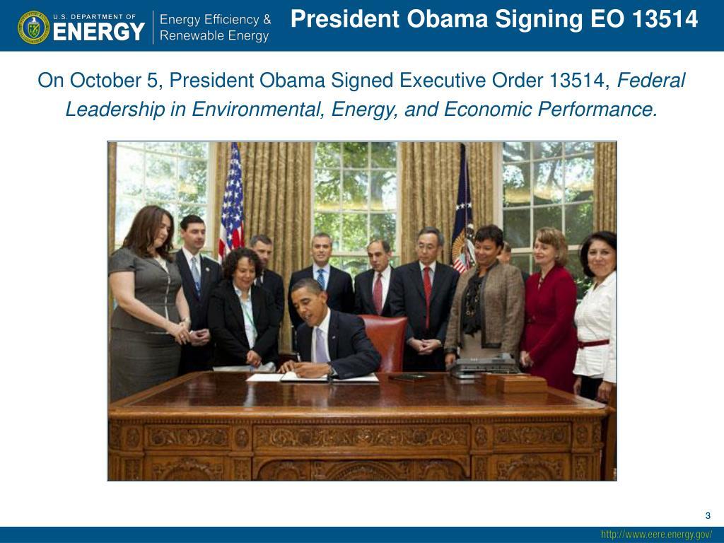 President Obama Signing EO 13514
