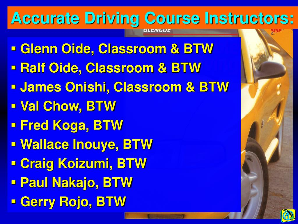 Accurate Driving Course Instructors: