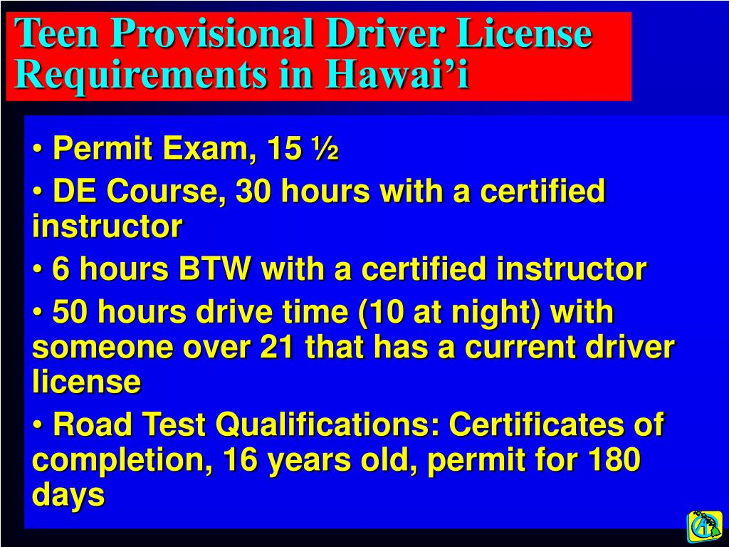 Teen Provisional Driver License Requirements in Hawai'i