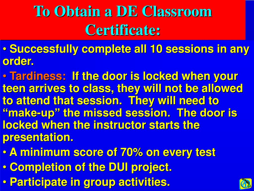 To Obtain a DE Classroom Certificate: