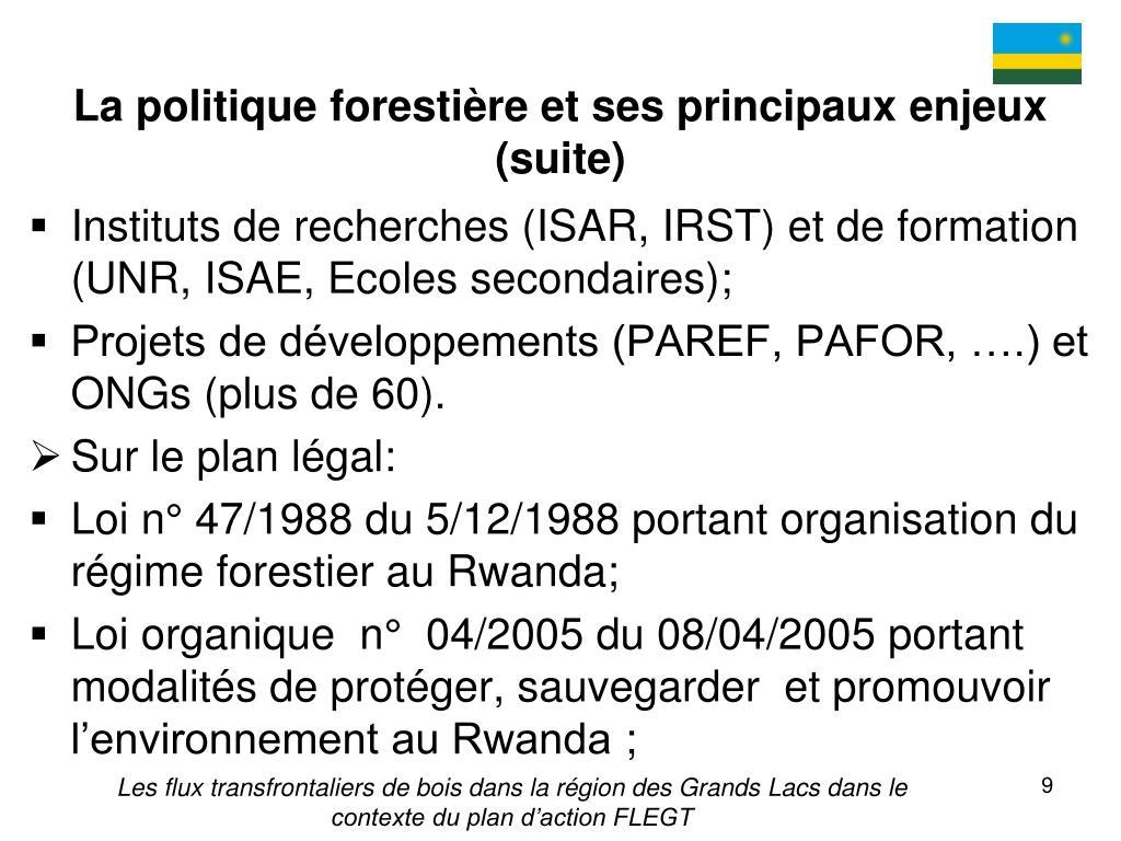 La politique forestière et ses principaux enjeux (suite)