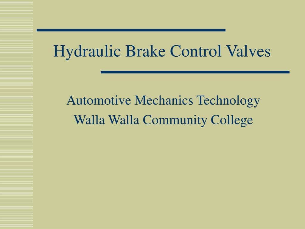 Hydraulic Brake Control Valves