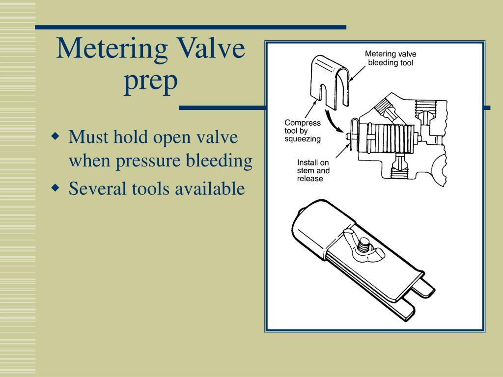 Metering Valve prep