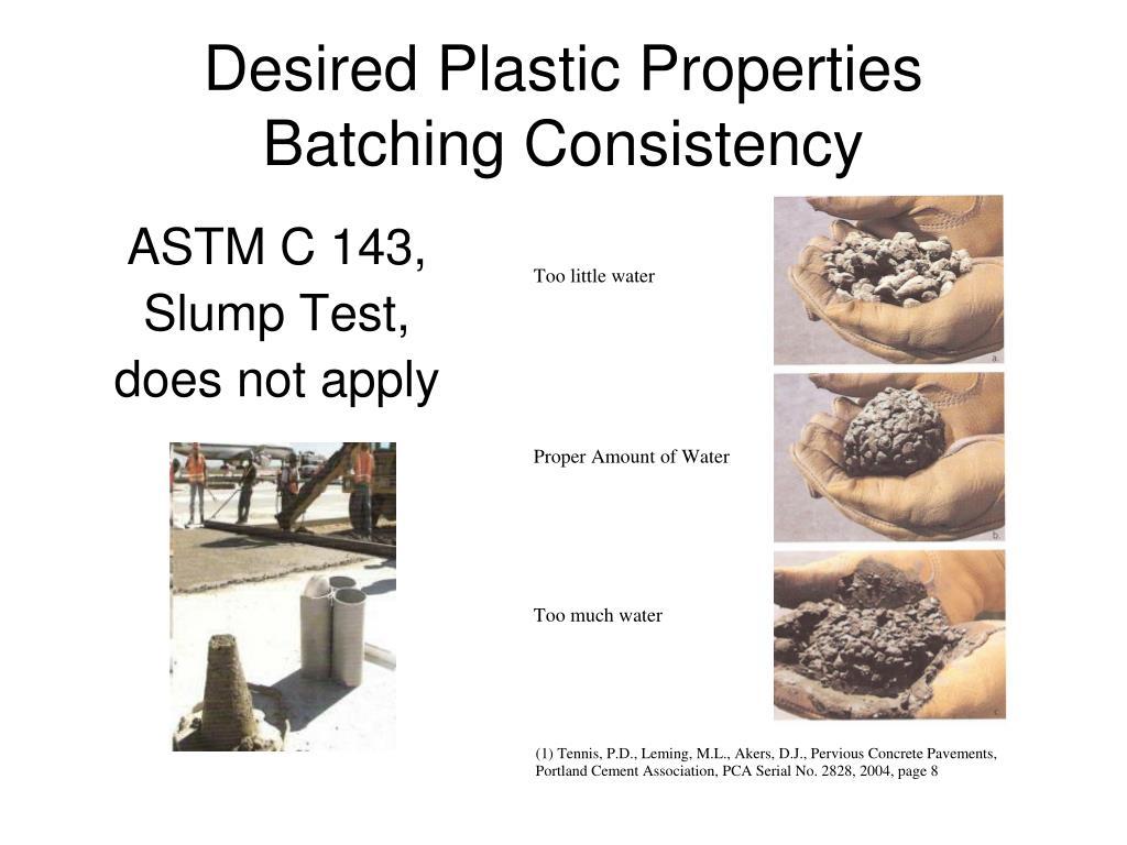 Desired Plastic Properties
