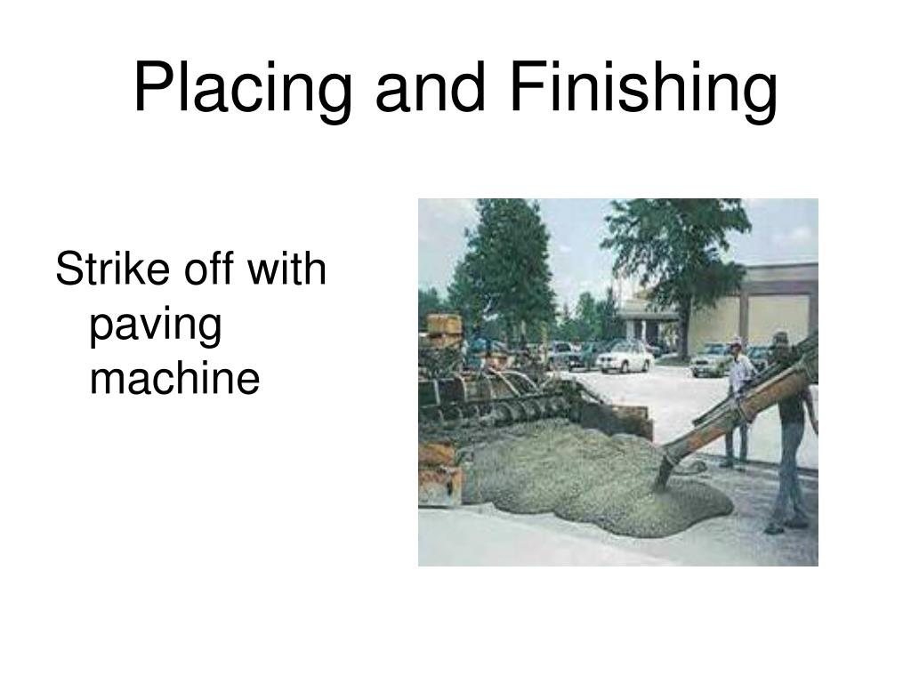 Placing and Finishing