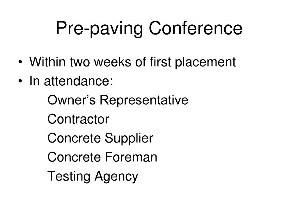 Pre-paving Conference