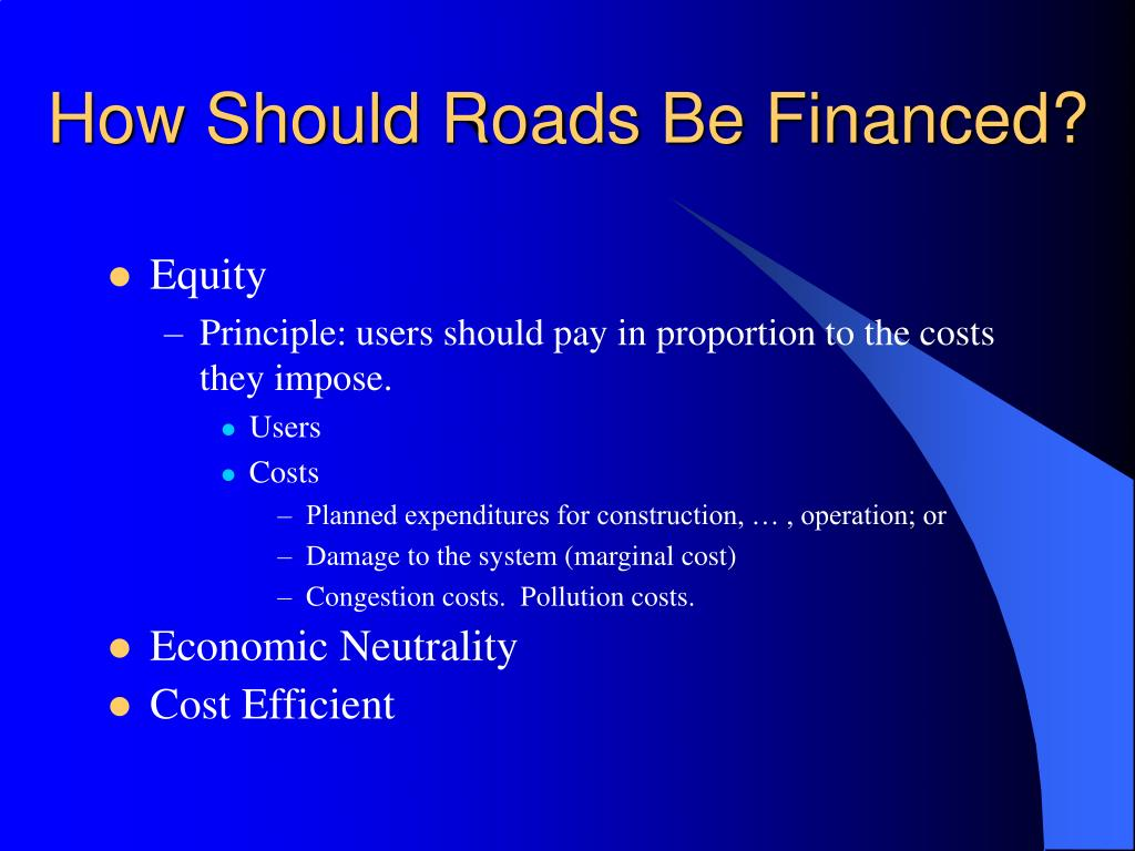 How Should Roads Be Financed?