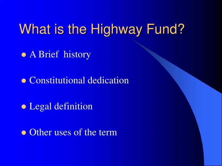 What is the highway fund